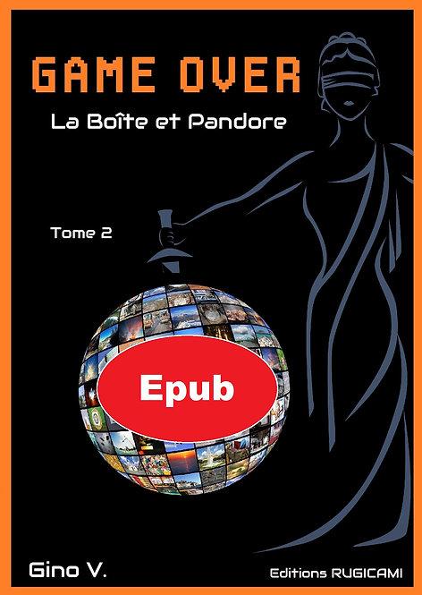 GAME OVER - Tome 2 - La Boîte et Pandore