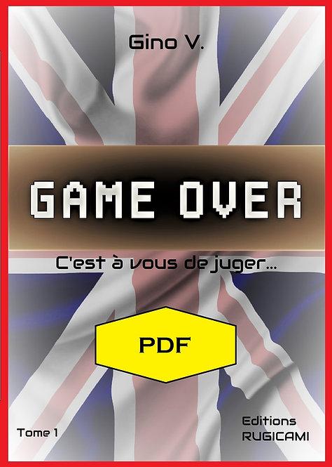 GAME OVER - Tome 1 - PDF - C'est à vous de juger...
