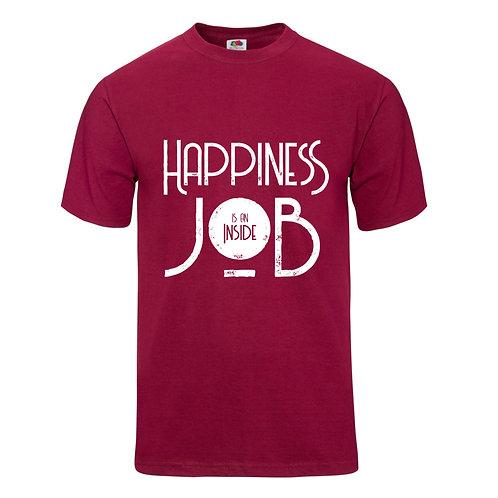 Happiness Is An Inside Job T-Shirt