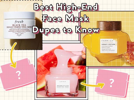 Face Mask Dupes for a Much-Needed Pick-Me-Up