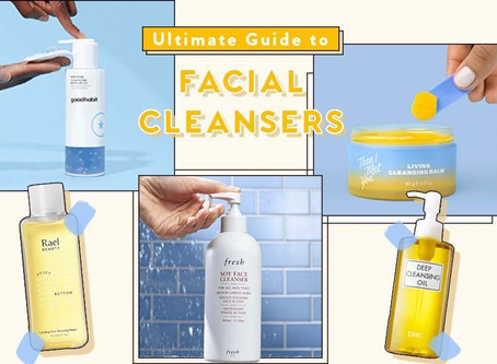 Best Facial Cleansers: Which is Suitable for Your Skin Type?