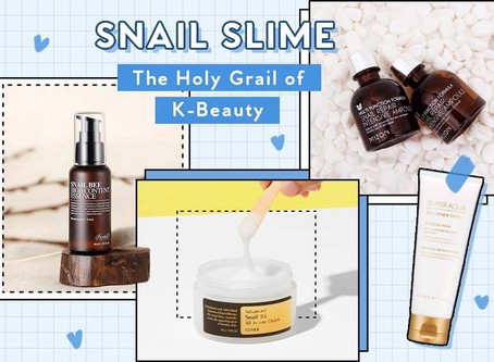 Snail Mucin Skincare: Dare to Try K-Beauty