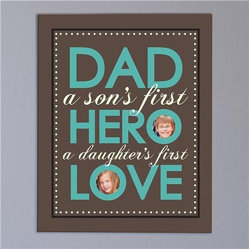 Dad - Hero - Love Photo Canvas