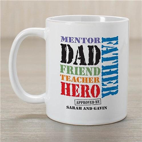 Dad is many things MUG