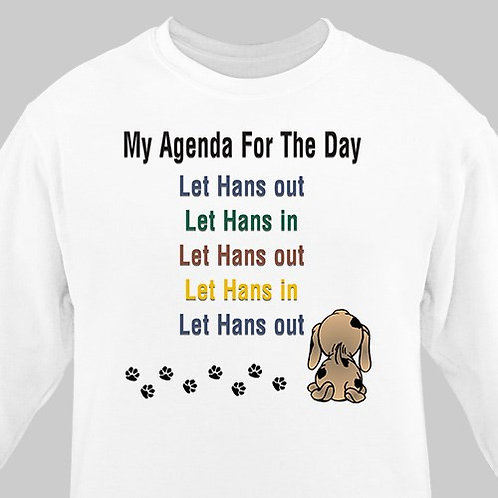 Agenda For The Day Personalized Pet Sweatshirt