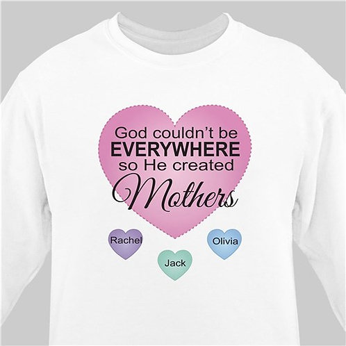 Personalized God Couldn't Be Everywhere White Sweatshirt