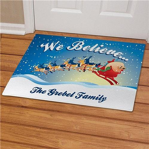 We Believe in Christmas Personalized Doormat
