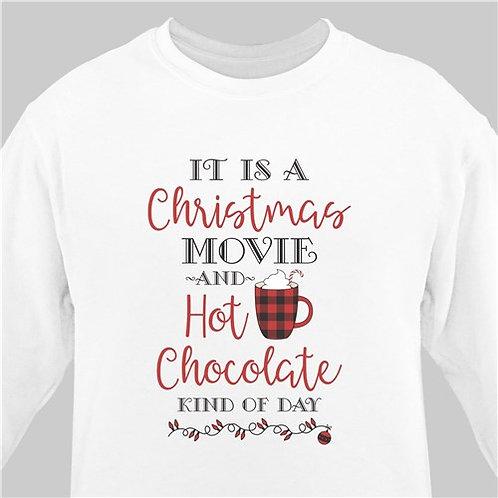 Christmas Movies and Hot Chocolate Sweatshirt