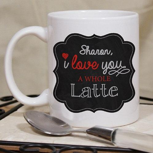 I Love A Whole Latte Mug