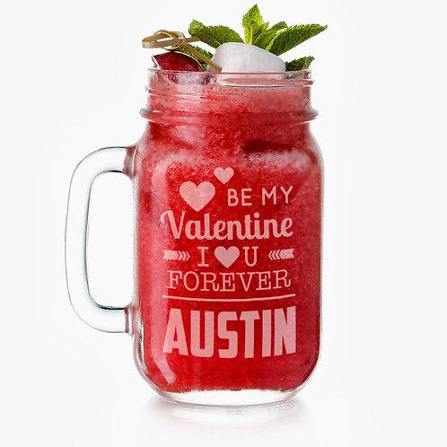 Personalized Be My Valentine Glass Mason Jar