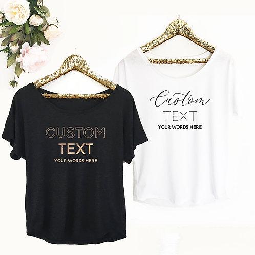 Custom Text Shirt - Loose Fit