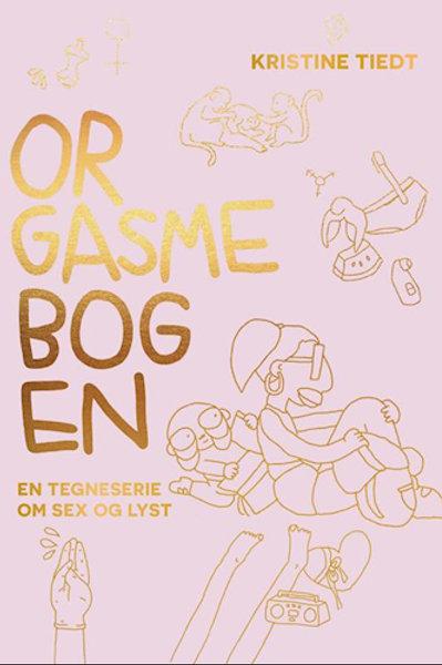 Orgasmebogen, Kristine Tiedt