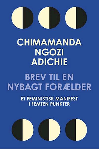 Brev til en nybagt forælder, Chimamanda Ngozi Adichie