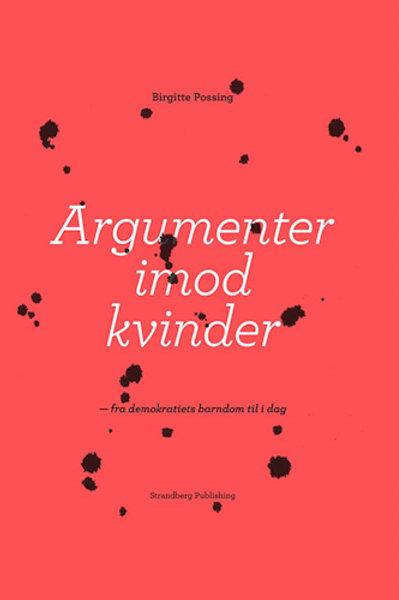 Argumenter imod kvinder, Birgitte Possing