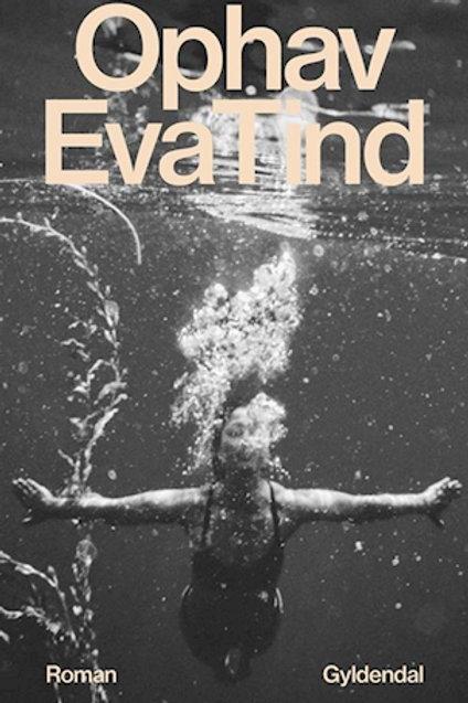 Ophav, Eva Tind