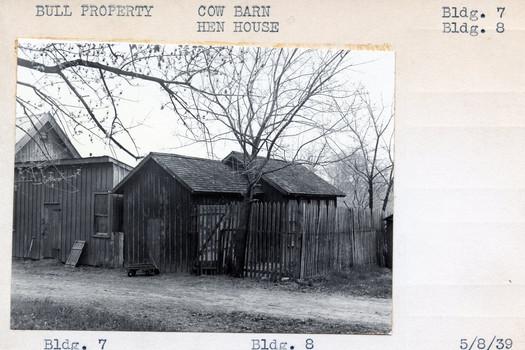 Bull Property, Cow Barn Bldg #7, Hen House, Bldg #8, 5/8/39