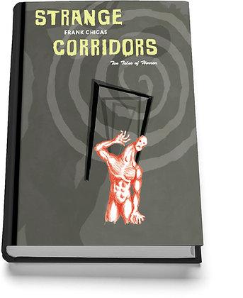 Strange Corridors (by Frank Chigas)