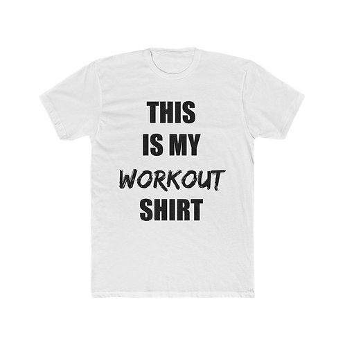 This is My Workout T-Shirt