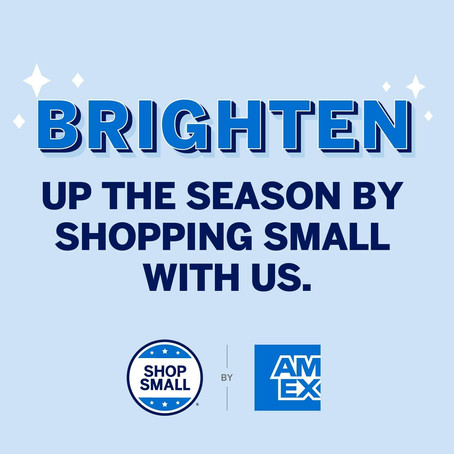 Shop Small Business Saturday, November 28, 2020.....