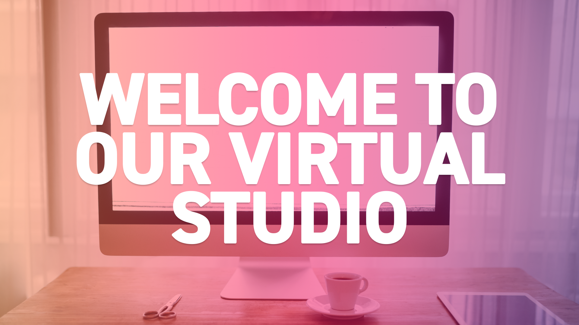 Welcome-to-our-virtual-studio-2