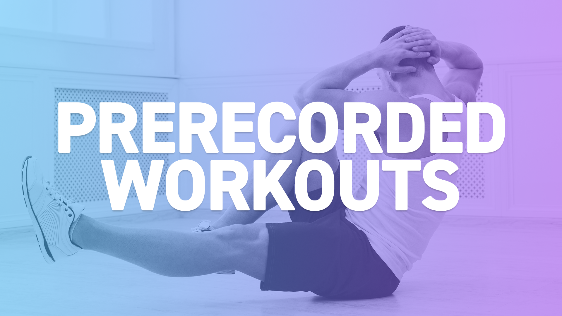 prerecorded-workouts-2