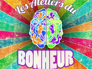 Atelier du Bonheur nouvelles dates !!