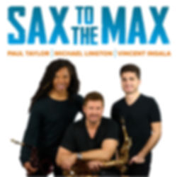 SAX TO THE MAX 1.JPG