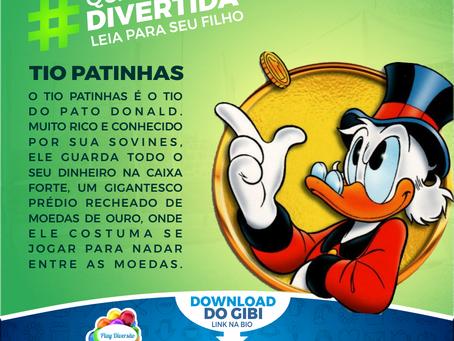 """Gibi """"A SAGA DO TIO PATINHAS"""""""