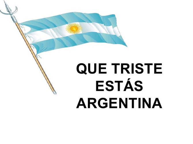 Argentina: Triste, pobre e injusta.