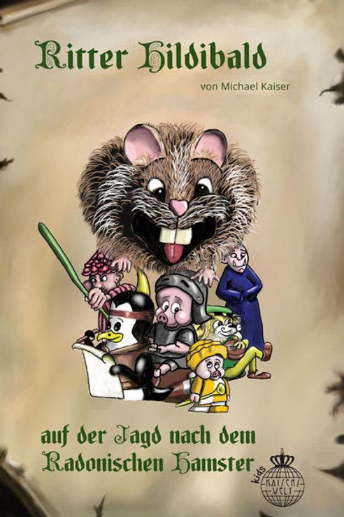 Hildibald II - Auf der Jagd nach dem Radonischen Hamster
