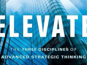 Elevate. A disciplina máxima do pensamento estratégico.