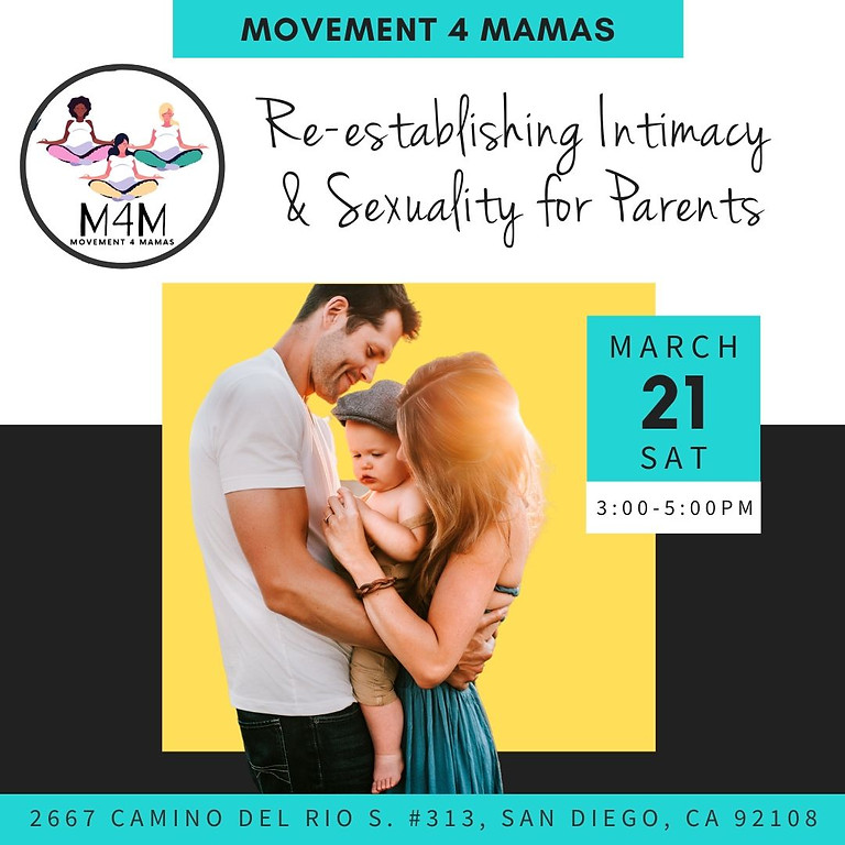 Re-establishing Intimacy & Sexuality for Parents Webinar