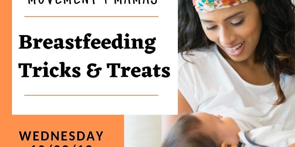 Movement 4 Mamas: Breastfeeding Tricks & Treats Workshop!