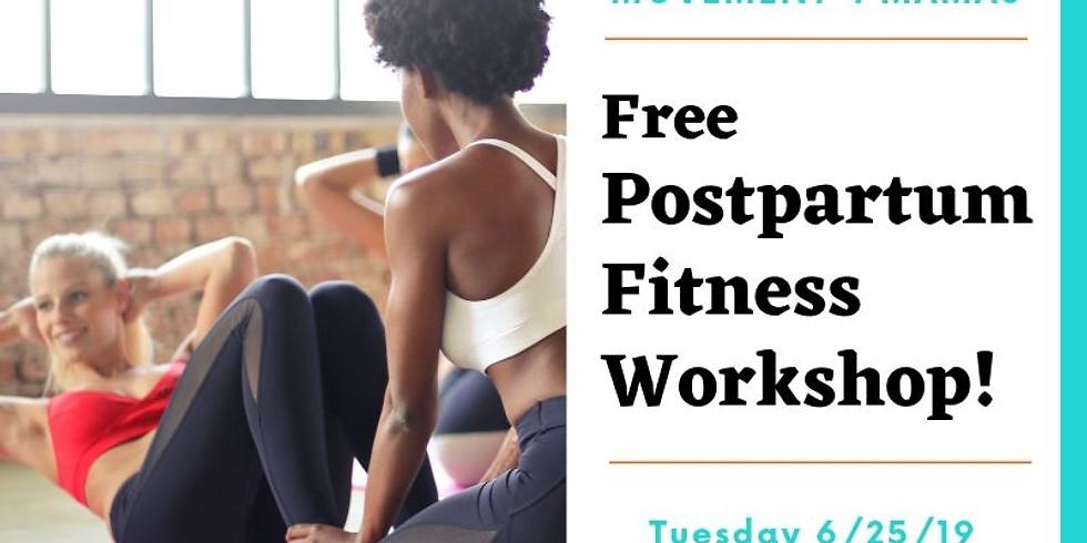 Movement 4 Mamas: FREE Postpartum Fitness Workshop