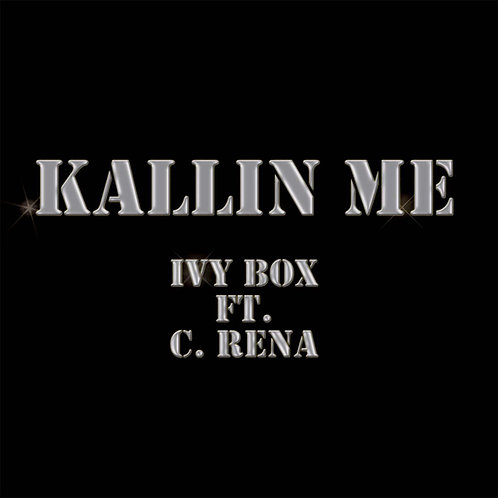 Kallin' Me ft. C-Rena
