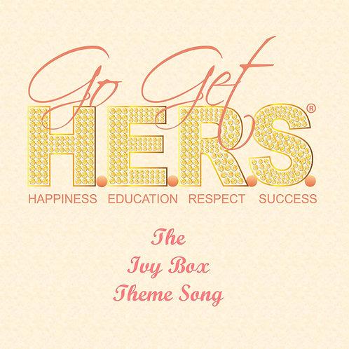 Go Get H.E.R.S.® Theme Song