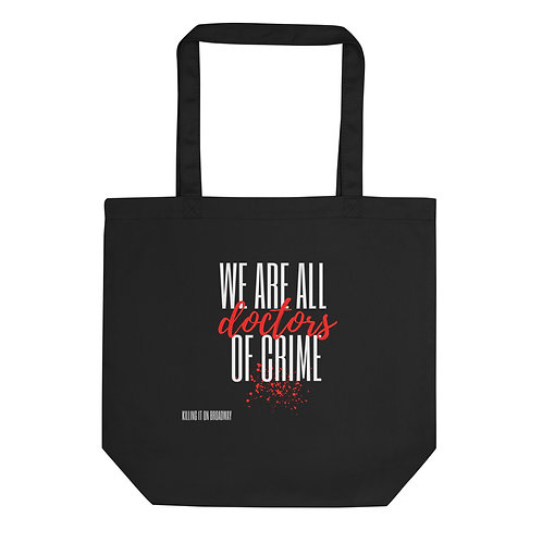 We Are All Doctors Tote