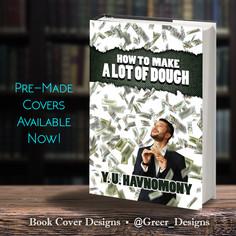Pre Made Cover Make alot of Dough.jpg