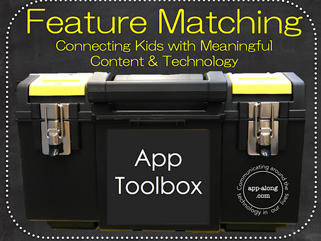 Feature Matching: Connecting Kids with Meaningful Content & Technology