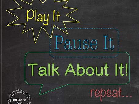 Play It, Pause It, Talk About It...and Repeat