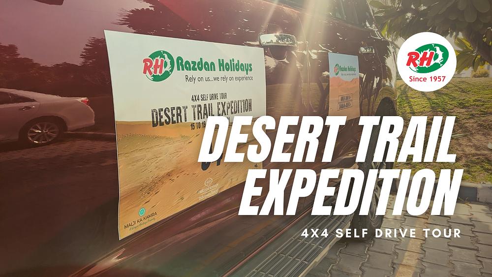 Desert Self Drive Tour Expedition