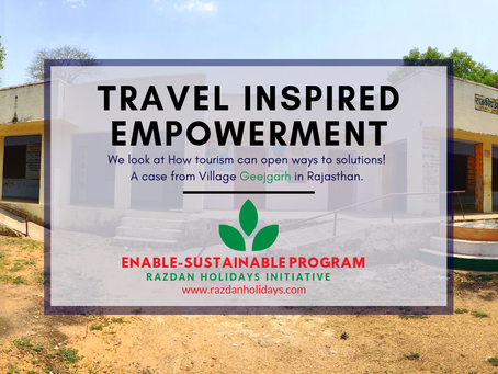 Sustainable Tourism: Working on travel inspired empowerment