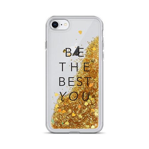 Be the best you- Liquid Glitter Phone Case
