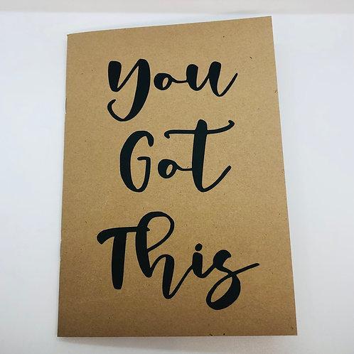 A5 Kraft notebook - You got this