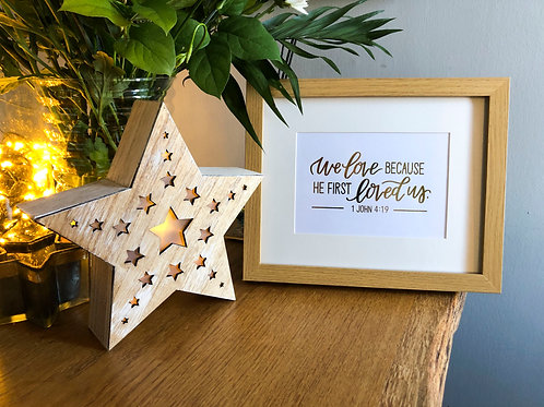We loved because He first loved- Foiled Framed Print