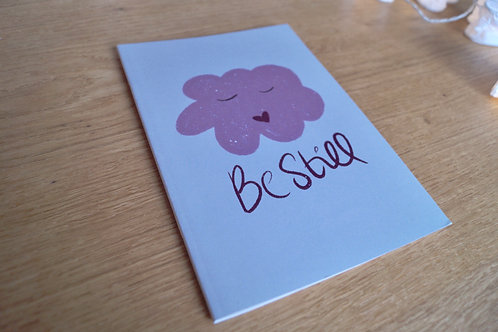 Be Still Note book