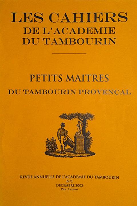 Petit maîtres du tambourin provençal - Volume 1