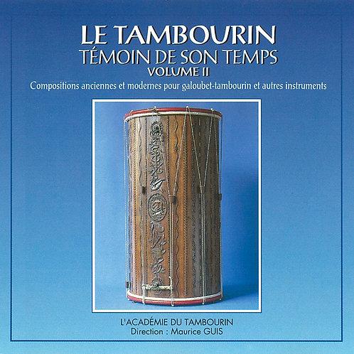 Le tambourin, témoin de son temps - Volume 2