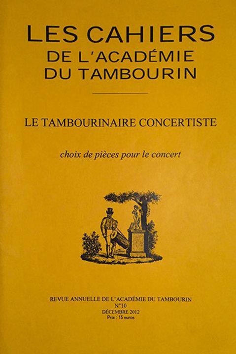 Le tambourinaire concertiste