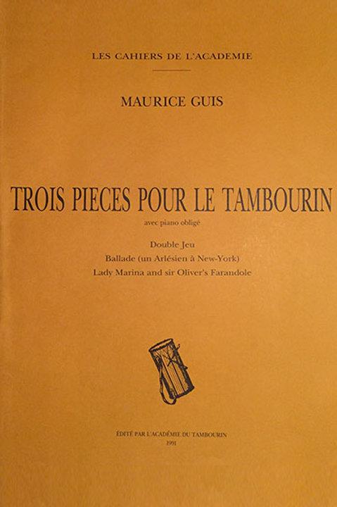 Trois pièces pour le tambourin avec piano obligé - Maurice Guis